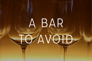 A Bar To Avoid