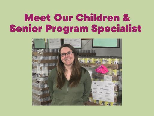 Meet Our Children & Senior Program Specialist