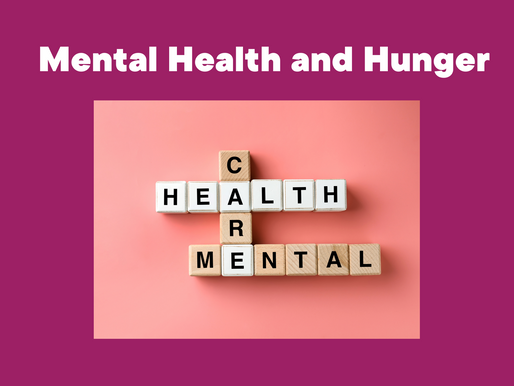 Mental Health and Hunger