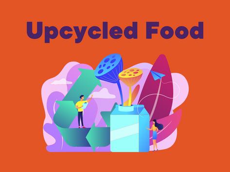 Upcycled Food