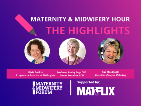 THE HIGHLIGHTS: Human Rights in Maternity Care During COVID-19