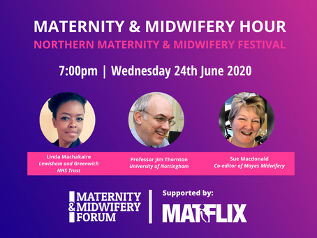 THE HIGHLIGHTS: Northern Maternity and Midwifery Festival