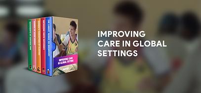 Improving care in global settings boxset