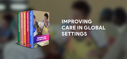 Improving care in global settings boxset