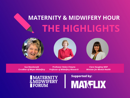 SERIES 2: 'Scotland ONLINE Maternity and Midwifery Festival & Awards Highlights' on #MidwiferyHour