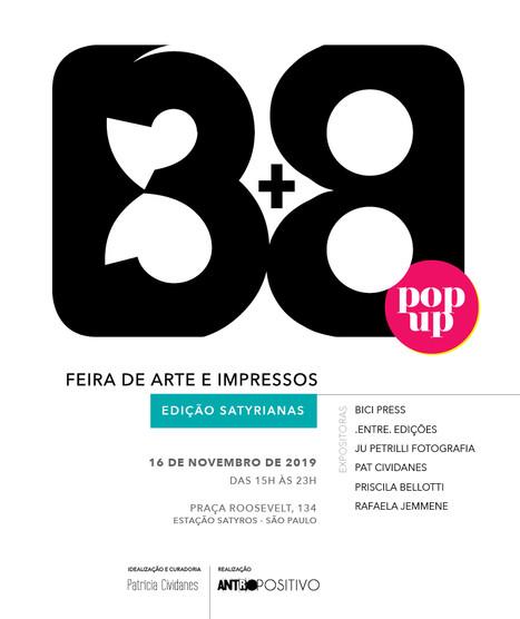 3+8 POP UP Feira de Artes e Impressos - edição Satyrianas 2019