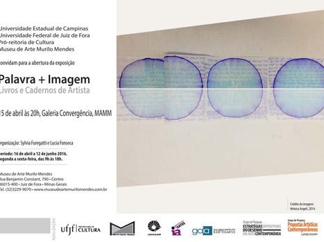 Palavra+Imagem - Museu de Arte Murilo Mendes - Juiz de Fora