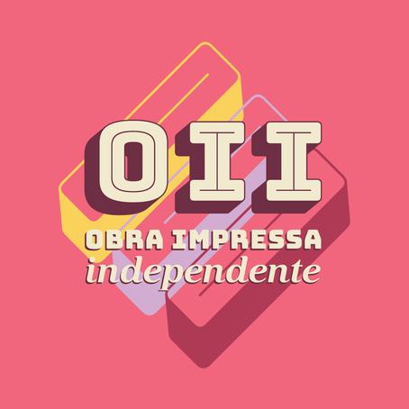 OII - OBRA IMPRESSA INDEPENDENTE - OII KIT