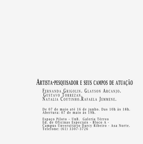 EXPOSIÇÃO COLETIVA: ARTISTA-PESQUISADOR E SEUS CAMPOS DE ATUAÇÃO