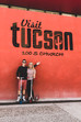 Places to Go, Food to Eat - Tucson