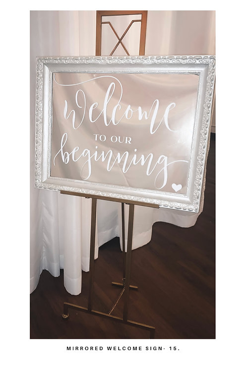 """""""Welcome to our Beginning"""" Mirror Sign"""