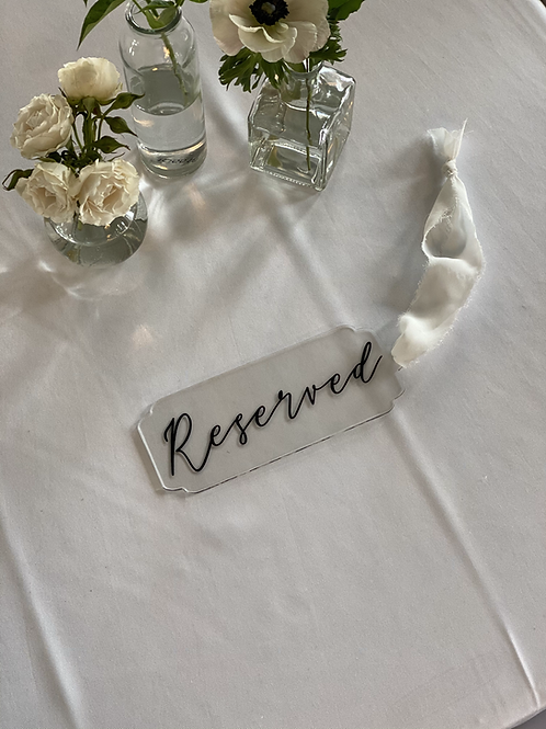 """Clear Acrylic """"Reserved"""" Sign"""