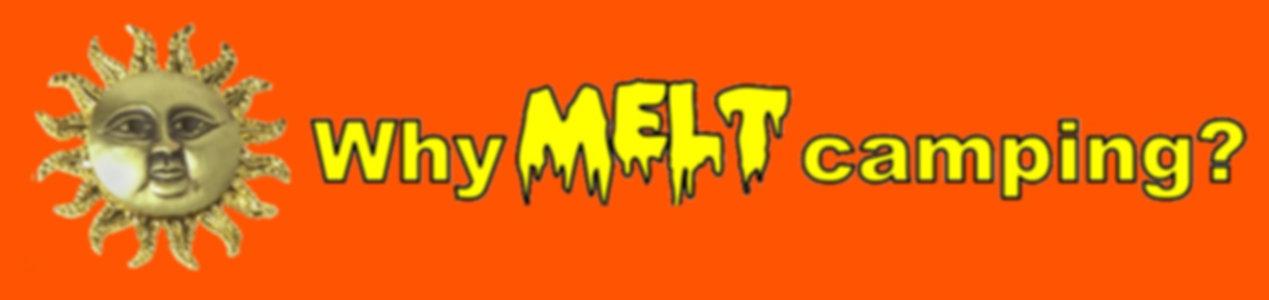 Why melt camping header.jpg