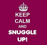 Keep Calm & Snuggle Up.jpg