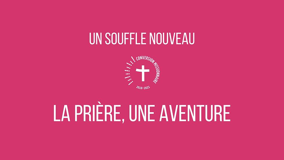 La prière, une aventure (1).png
