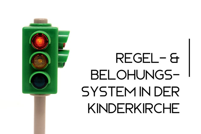 Regel- & Belohnungssystem in der Kinderkirche II