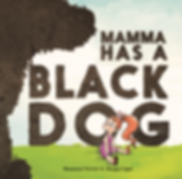 Mamma has a Black Dog | Mental Health Children's Book