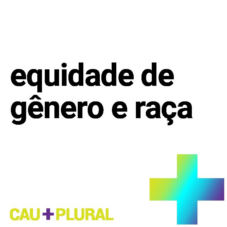 cs6_campanha_cau+plural_equidade.png
