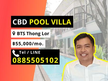 For Rent CBD Pool Villa 2BR BTS Thong Lor 55000