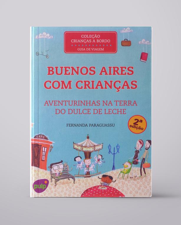 Buenos Aires com Crianças – Aventurinhas na Terra do Dulce de Leche