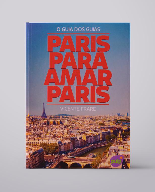 Paris para amar Paris