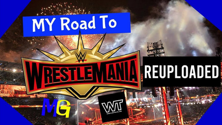 WrestleMania Video Reuploaded!