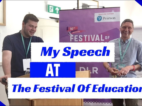 Speech at Festival of Education - Video Is Now Available