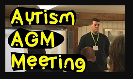 Annual  General Meeting for Autism - Video Is Now Available