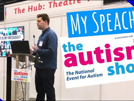 Speech at Autism Show - Video Is Now Available