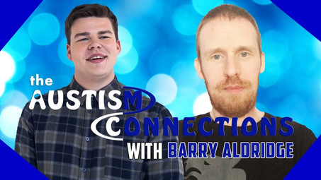 The Autism Connections - Barry Aldridge - VideO Is Now Available