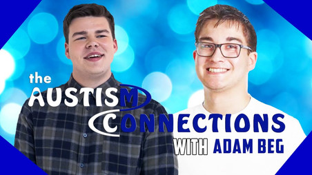 The Autism Connections - Adam Begg - Video Is Now Available