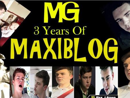 3 Years of MaxiBlog