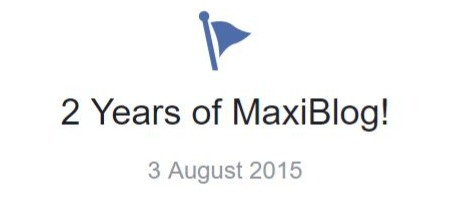 2 Years of MaxiBlog