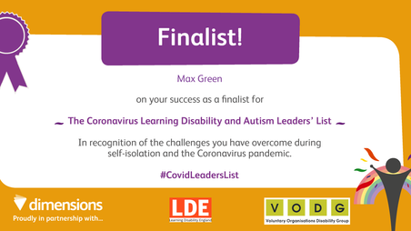 Max Shortlisted as a finalist For The Dimensions CoronaVirus Autistic Leader OF The Year Award