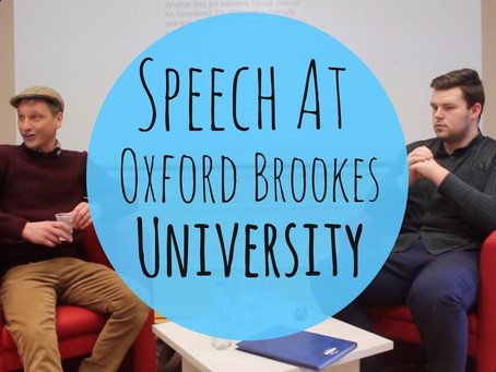 Oxford Brookes Speech - Video Is Now Available