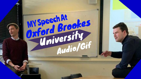 Speech At Oxford Brookes University - Video Is Now Available