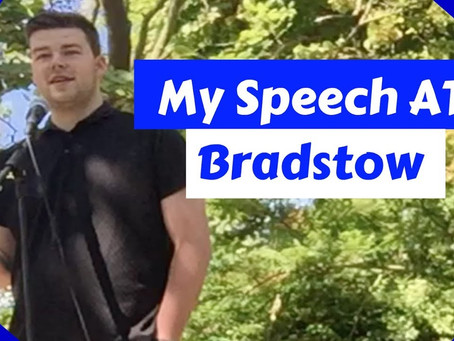 Speech At Bradstow - Video Is Now Available