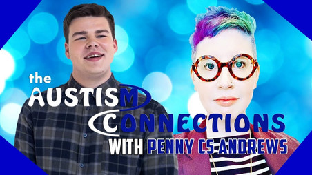 The Autism Connections - Penny CS Andrews - Video Is Now Available