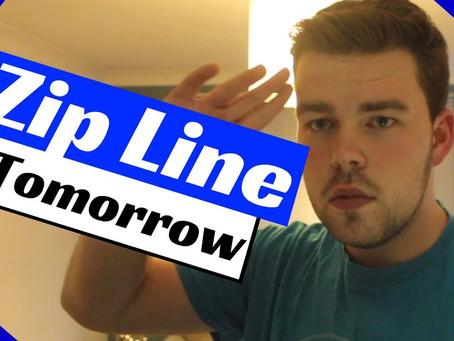 Max's ZipLine Tomorrow!