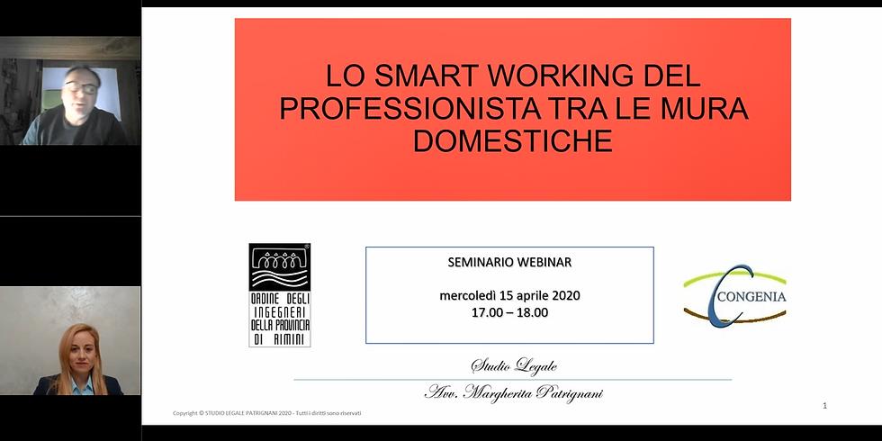 LO SMART WORKING DEL PROFESSIONISTA TRA LE MURA DOMESTICHE