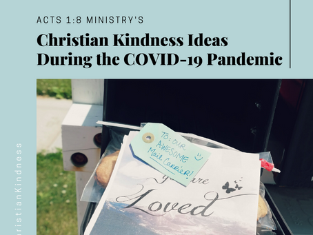Christian Kindness Ideas During the COVID-19 Pandemic