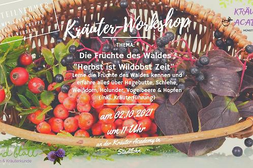 """Die Früchte des Waldes """"Herbst ist Wildobst Zeit"""" am 02.10.21"""