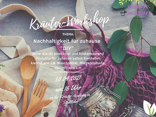 """Nachhaltigkeit für zuhause """"DIY"""" am 30.04.21"""