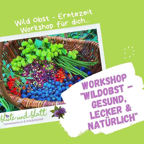 """Workshop """"Wild Obst"""" - gesund, lecker & natürlich (Sa. der 26.09.2020)"""
