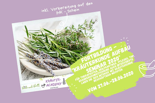 """FORTBILDUNG"" - Kräuterkunde Aufbauseminar 2021"