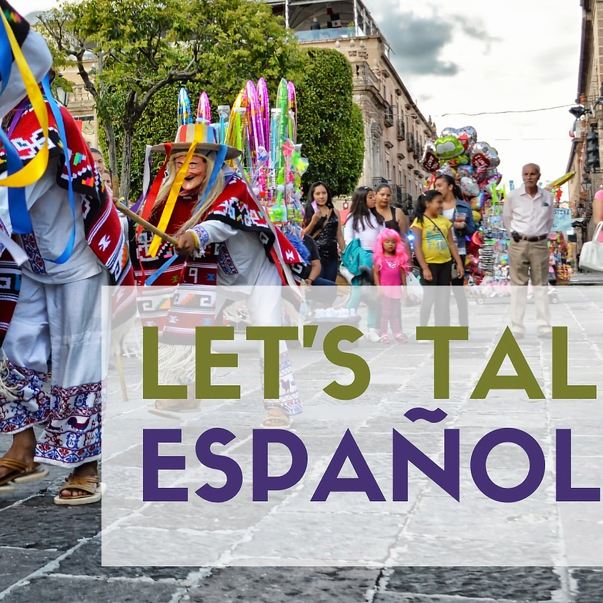 Let's Talk Español !