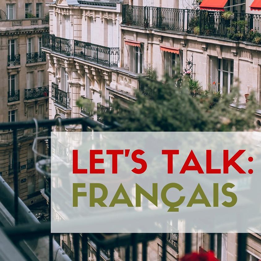 Let's Talk: Français !