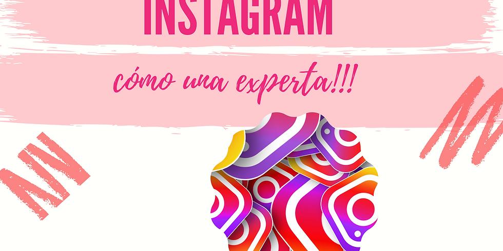 Sé una experta en Instagram