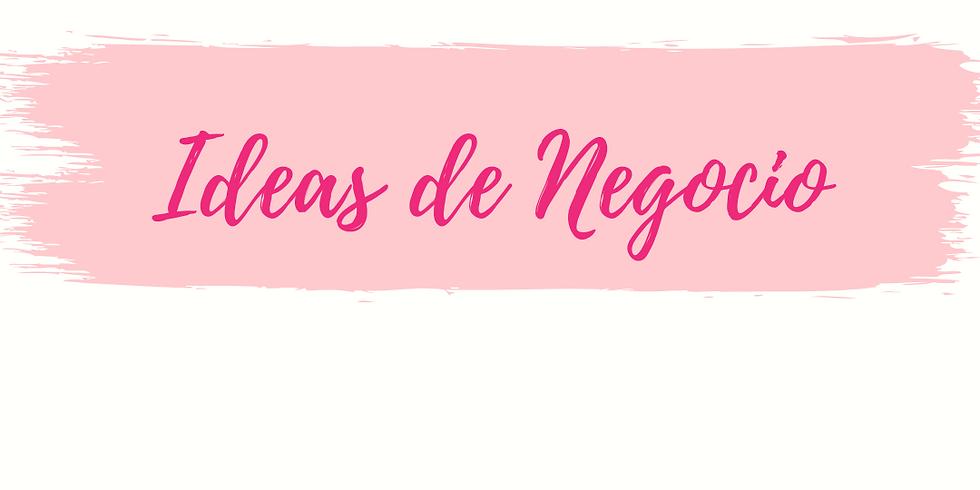 CURSO EN VIVO - IDEAS DE NEGOCIO