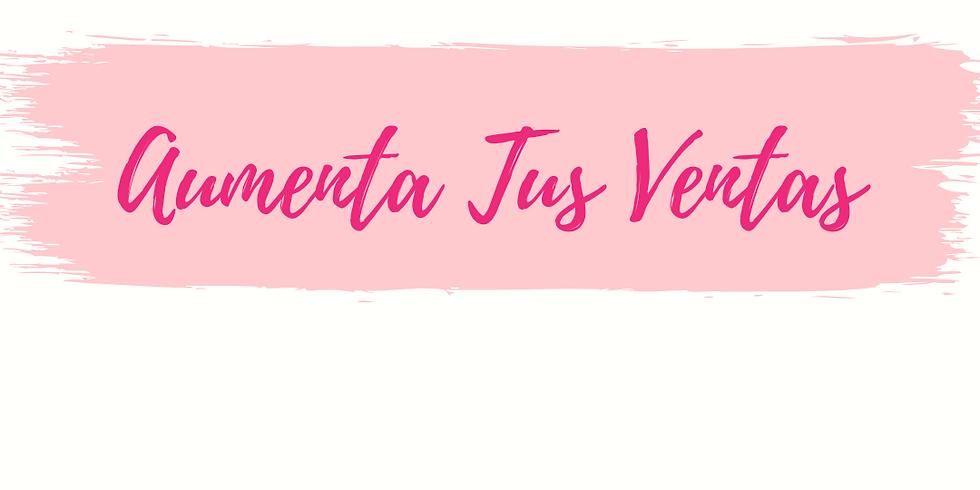 CURSO EN VIVO - AUMENTA TUS VENTAS!!!